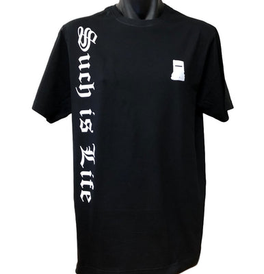 Such is Life Olde Text T-Shirt (Black, Regular and Big Sizes)