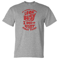 Of Course I Don't Look Busy T-Shirt (Marle Grey)
