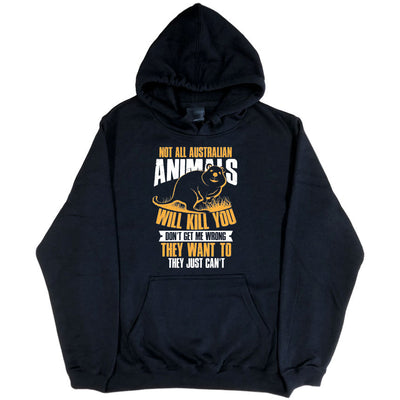 All Australian Animals Want to Kill You Hoodie (Black, Regular and Big Sizes)