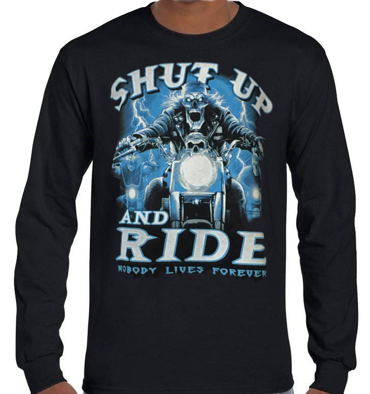 Shut Up and RIDE Biker Longsleeve T-Shirt (Black, Regular and Big Sizes)