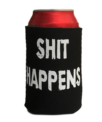 Shit Happens Stubby Holder (Black)