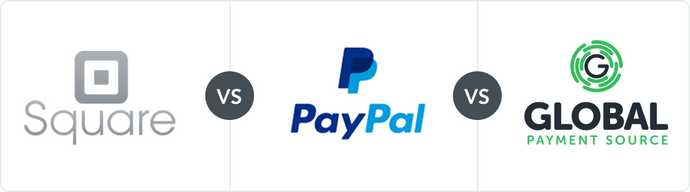PayPal vs. Square vs. Global Payment Source