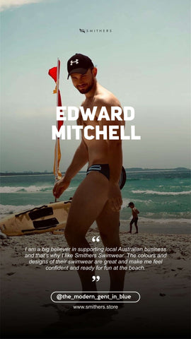 Edward Mitchell supports home grown businesses including Australian label Smithers Swimwear from Sydney