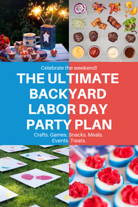 The Ultimate Backyard Labor Day Party Plan