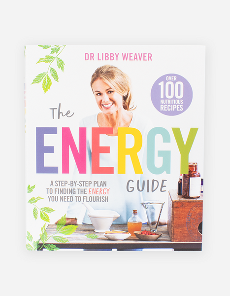 The Energy Guide by Dr. Libby Weaver