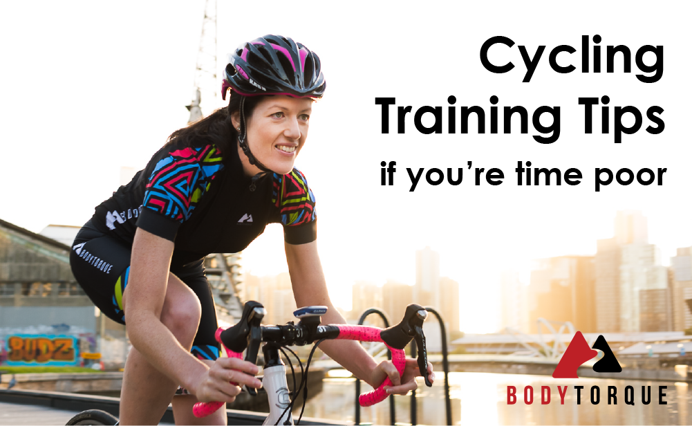 Cycling Training Tips - if you're time poor