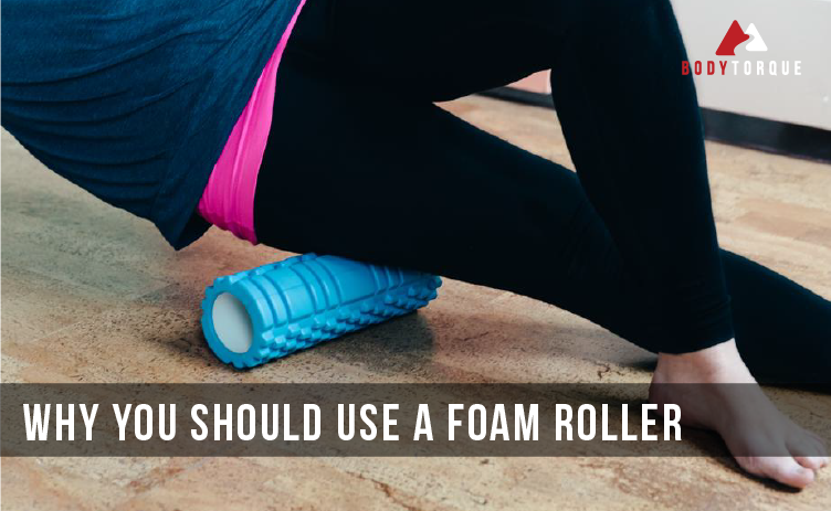 Why you should use a foam roller