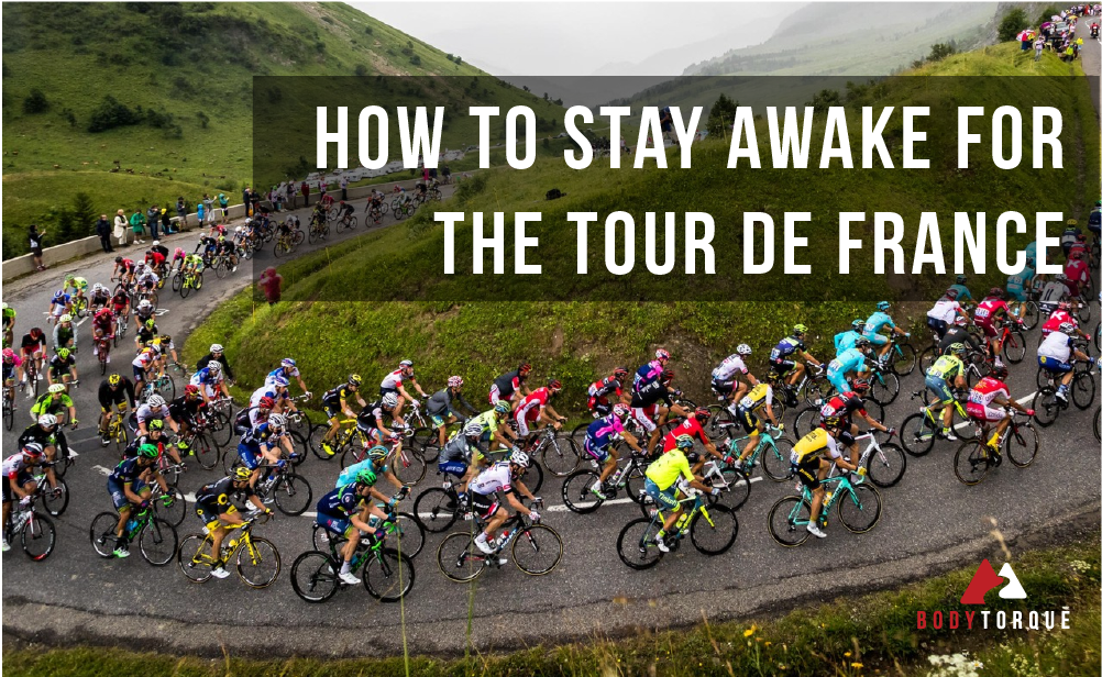 How to stay awake for the Tour de France