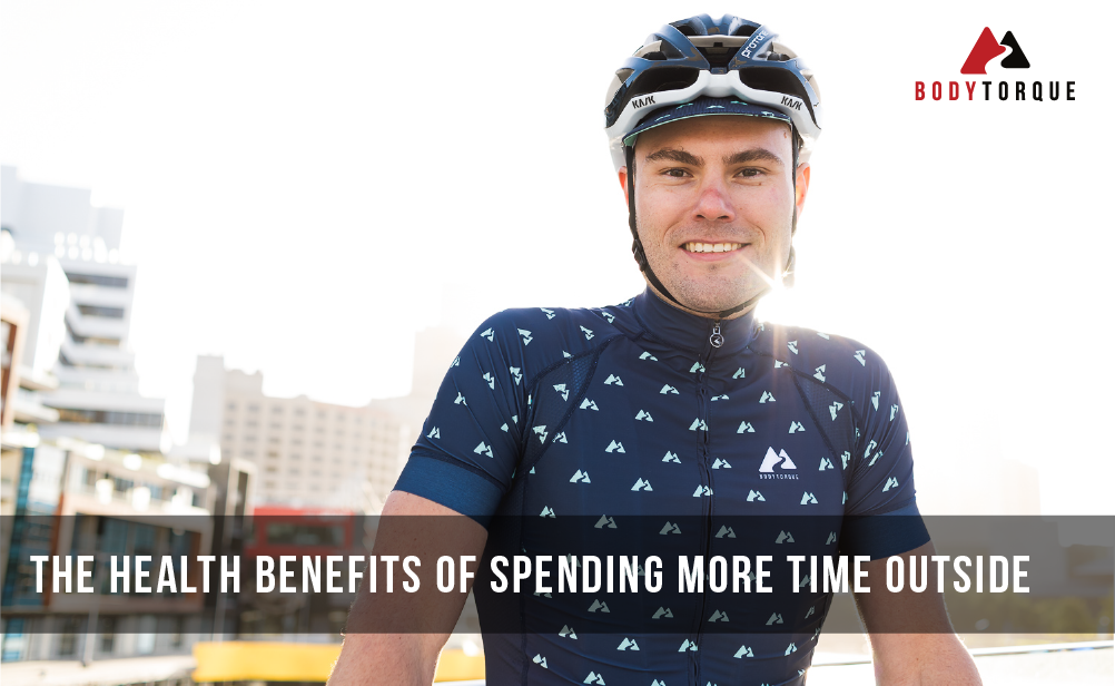 The Health Benefits of Spending More Time Outside