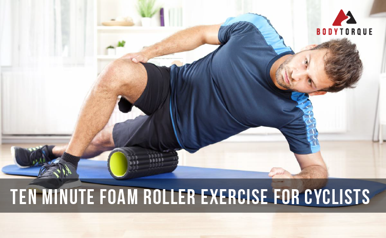 Ten minute foam roller exercise for cyclists