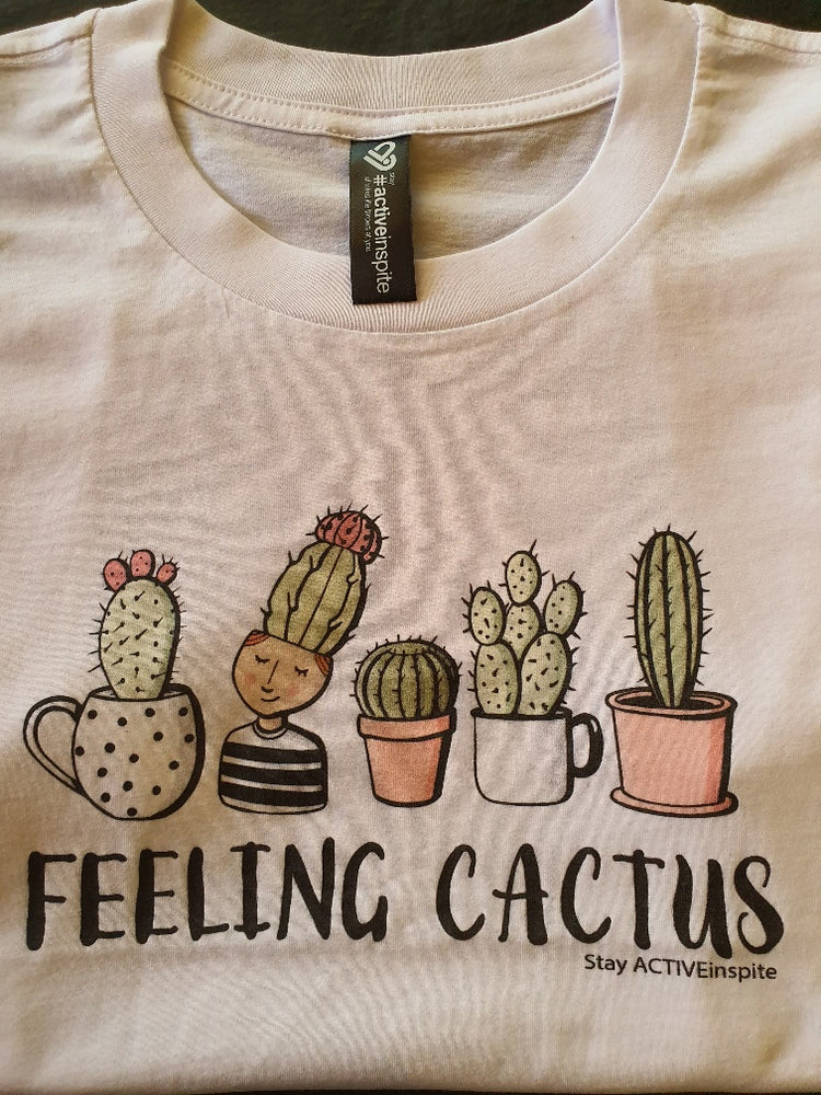 Feeling Cactus - Stay Activeinspite T Shirt - activeinspite