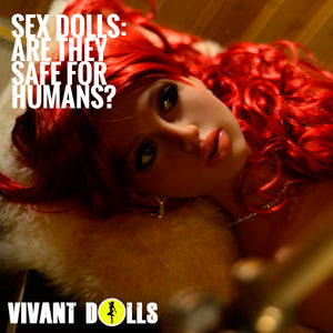 Sex Dolls: Are They Safe For Humans?