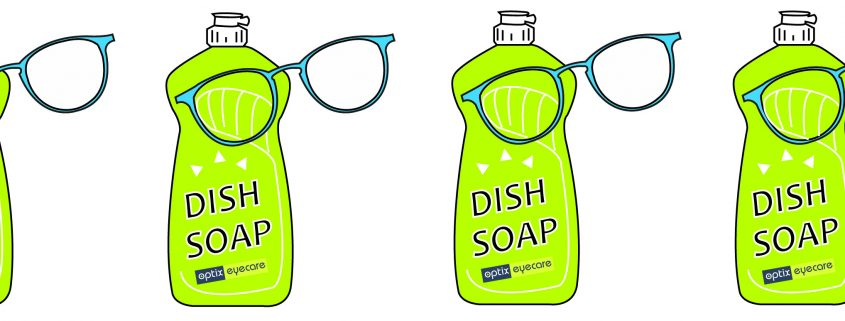 Cleaning the lenses with dish-washing soap