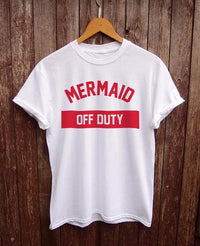 """Mermaid Off Duty"" T-shirt"