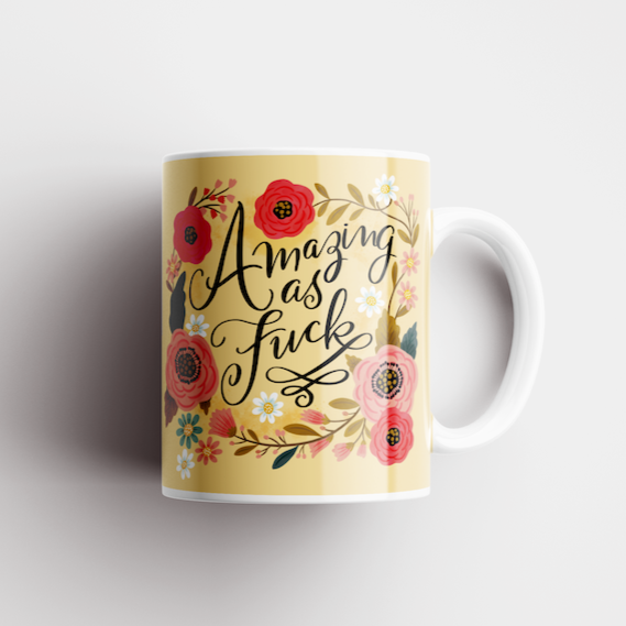 Amazing As Fuck Mug