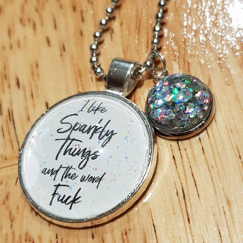 I Like Sparkly Things Necklace