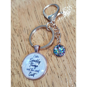 I Like Sparkly Things & The Word Cunt Keyring-Far Kew Emporium