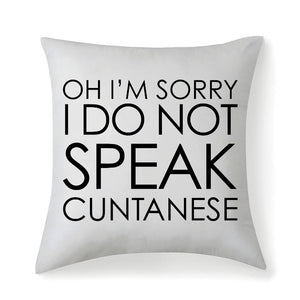 Cuntanese Cushion Cover