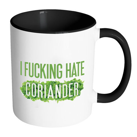 Image of I Fucking Hate Coriander Mug-Drinkware-Far Kew Emporium