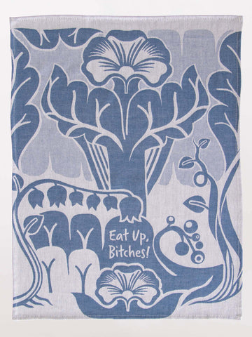 Image of Eat Up Bitches Tea Towel / Dish Towel