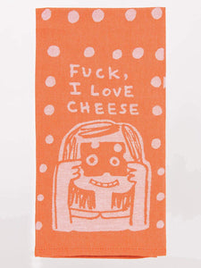 Fuck I Love Cheese Tea Towel / Dish Towel