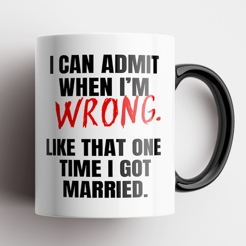 Image of I Can Admit When I'm Wrong Mug