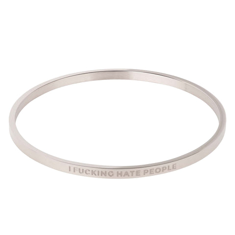 Image of I Fucking Hate People Bangle