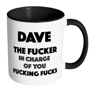 The Fucker in Charge of you Fucking Fucks Mug - ANY NAME-Far Kew Emporium
