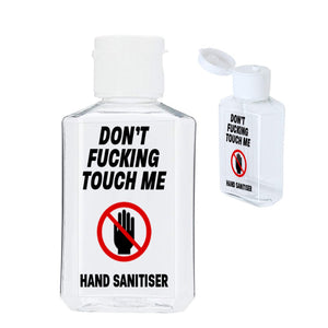 Don't Fucking Touch Me 60ml Hand Sanitiser