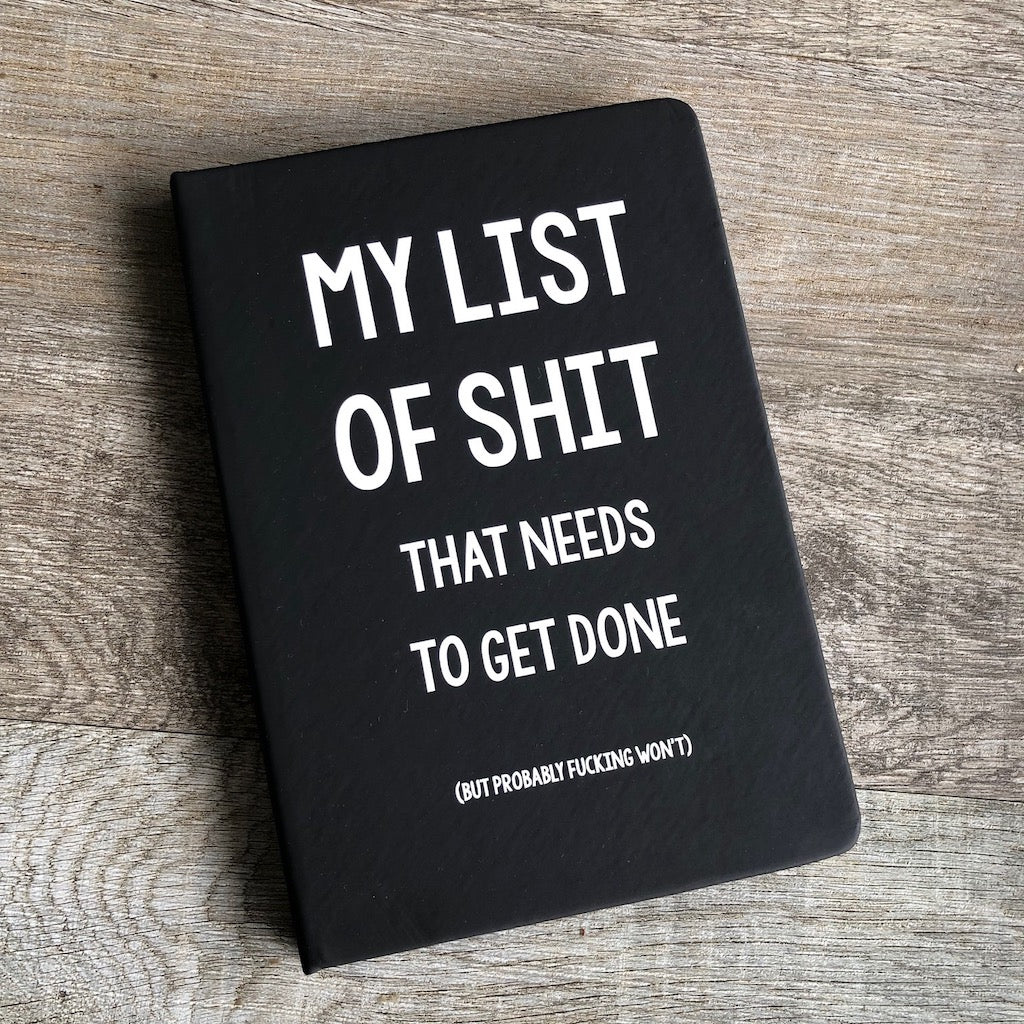 My List of Shit That Needs to Get Done Notebook