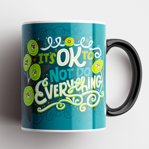 Image of It's Ok To Not Do Everything Mug