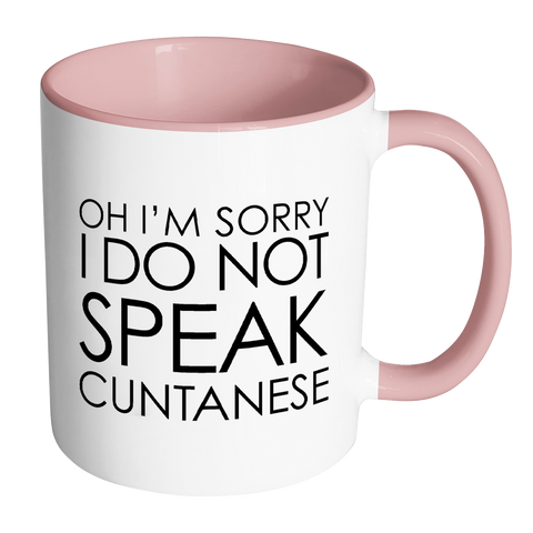 I Do Not Speak Cuntanese Mug-Drinkware-Far Kew Emporium