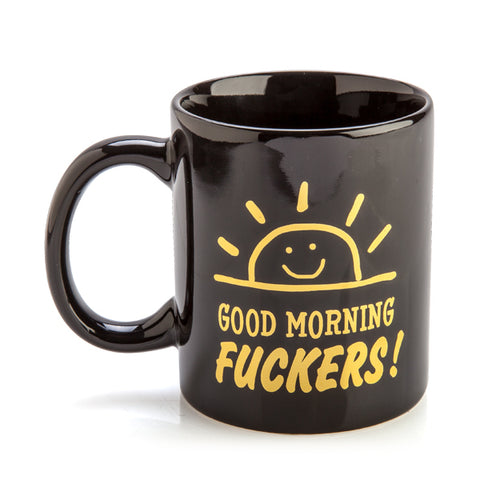 Image of Good Morning Fuckers Rude Mug