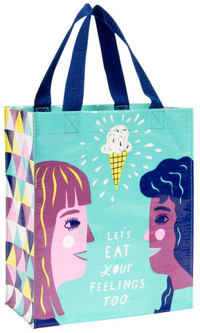 Image of Let's Eat Your Feelings Too Handy Tote Bag