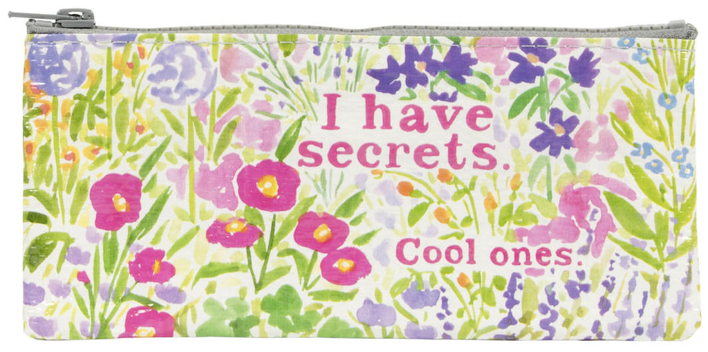 I Have Secrets. Cool Ones Pencil Case