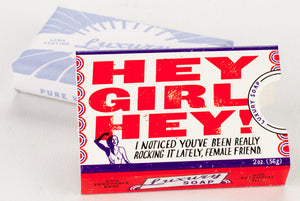 Hey Girl Soap