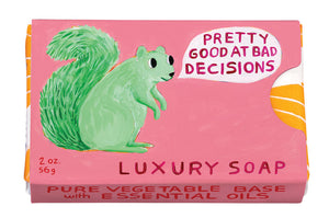 Pretty Good at Bad Decisions Soap