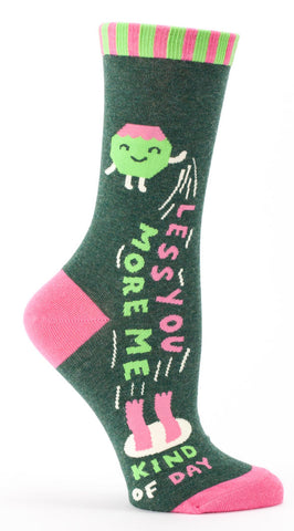 Image of Less You, More Me Kind of Day Crew Socks