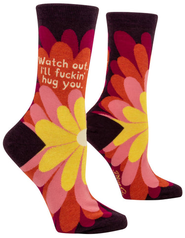 Image of Watch Out, I'll Fucking Hug You Crew Socks
