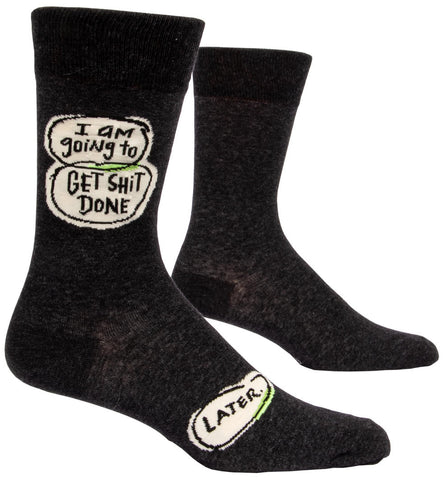 Image of I'm Going To Get Shit Done. Later. Men's Socks