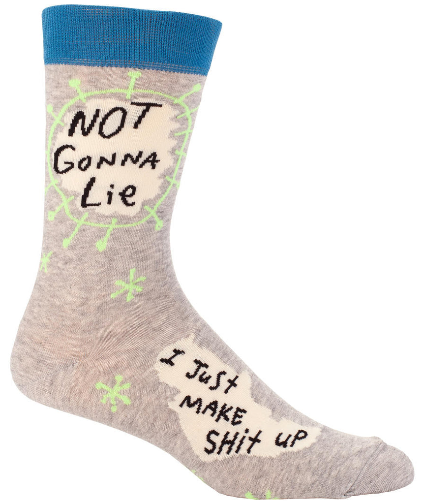 Not Gonna Lie, I Just Make Shit Up Men's Socks