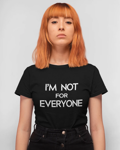 """Slightly Fucked"" I'm Not For Everyone Women's T-shirt"