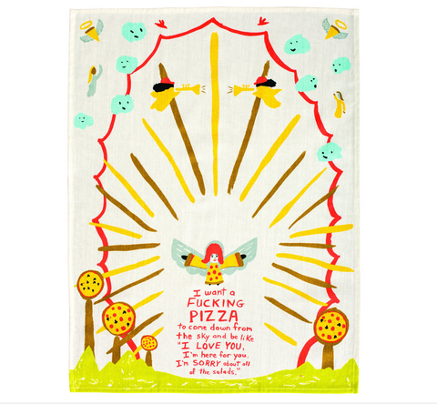 Image of I Want A Fucking Pizza Tea Towel / Dish Towel