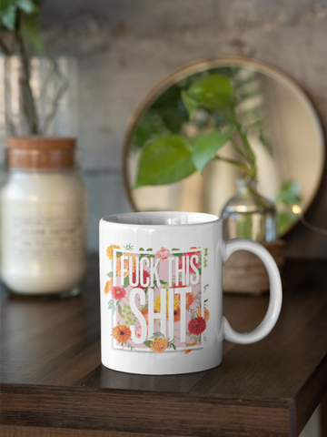 Image of Fuck This Shit - Sweet n' Sweary Coloured Accent Mug