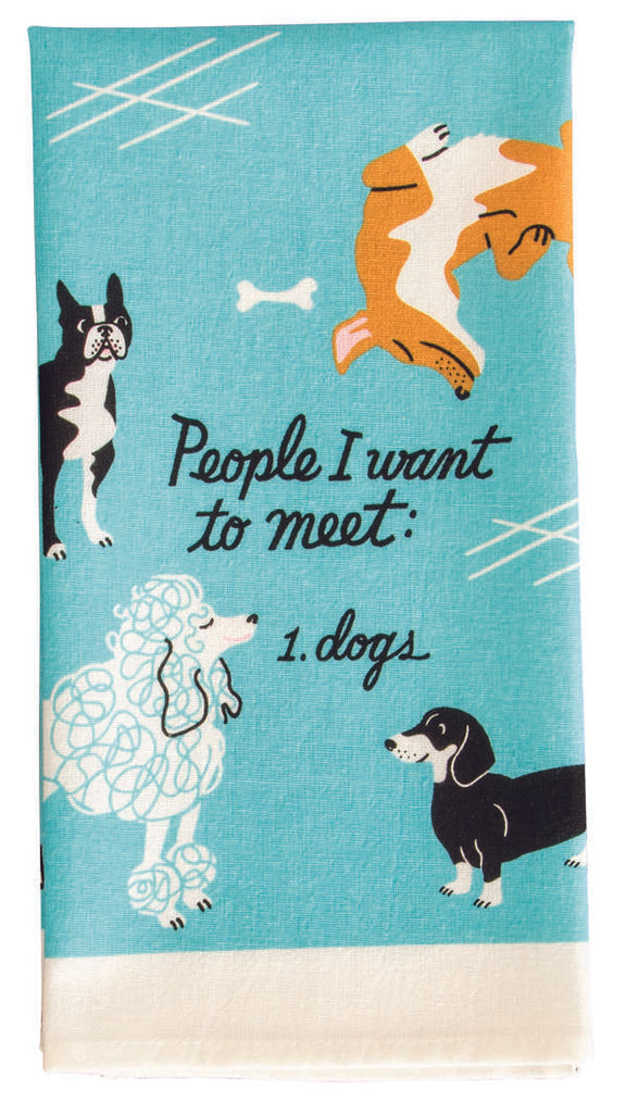 People To Meet: Dogs Tea Towel / Dish Towel