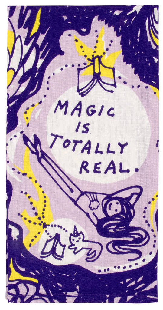 Magic Is Totally Real Tea Towel / Dish Towel