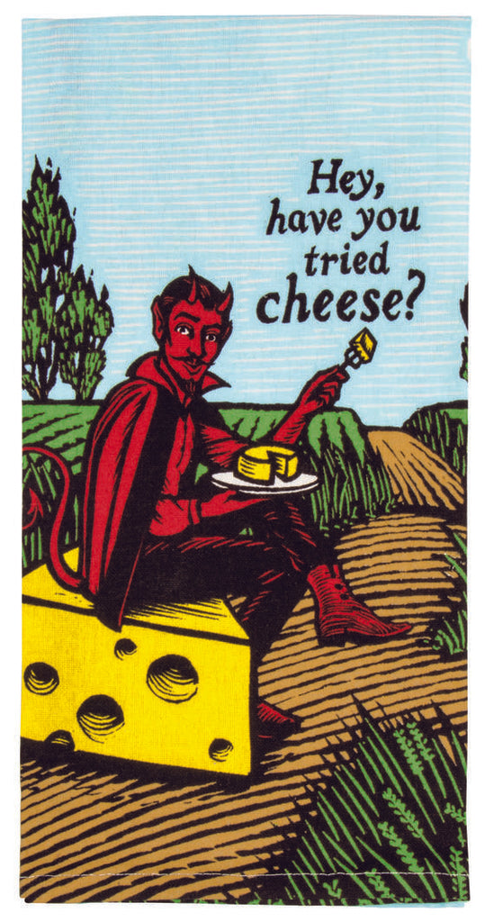 Have You Tried Cheese Tea Towel / Dish Towel