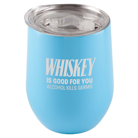 Image of Whiskey Is Good For You. Alcohol Kills Germs Tumbler