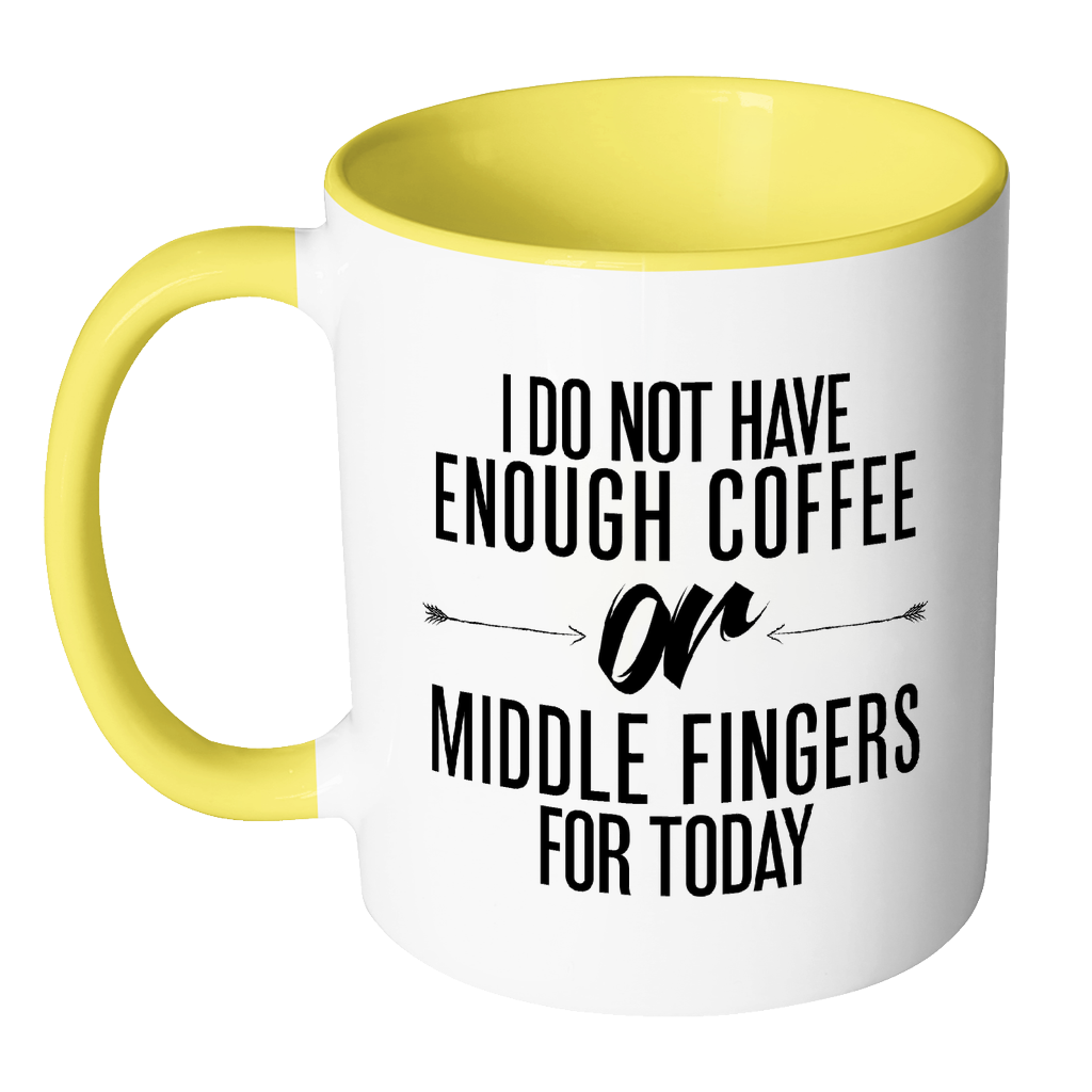 I Do Not Have Enough Coffee or Middle Fingers Mug-Drinkware-Far Kew Emporium