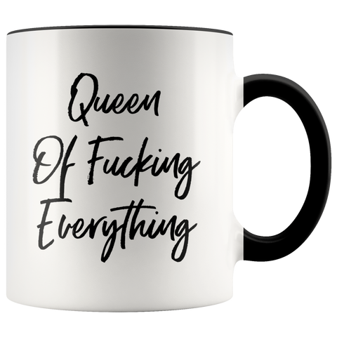Image of Queen Of Fucking Everything Mug